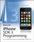 iPhone SDK 3 Programming : Advanced Mobile Development for Apple iPhone and iPod touch - eBook