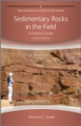 Sedimentary Rocks in the Field : A Practical Guide - Book