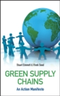 Green Supply Chains : An Action Manifesto - Book