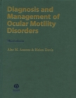 Diagnosis and Management of Ocular Motility Disorders - eBook