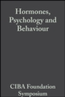 Hormones, Psychology and Behaviour, Volume 3 : Book 1 of Colloquia on Endocrinology - eBook