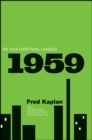 1959 : The Year Everything Changed - eBook
