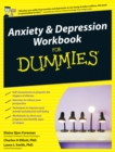 Anxiety and Depression Workbook For Dummies - Book