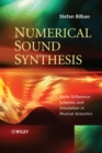Numerical Sound Synthesis : Finite Difference Schemes and Simulation in Musical Acoustics - eBook
