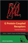 G Protein-Coupled Receptors : Essential Methods - eBook