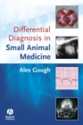 Differential Diagnosis in Small Animal Medicine - eBook