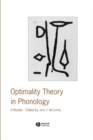 Optimality Theory in Phonology : A Reader - eBook