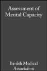 Assessment of Mental Capacity : Guidance for Doctors and Lawyers - eBook