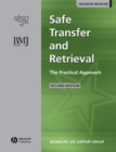 Safe Transfer and Retrieval (STaR) of Patients : The Practical Approach - eBook