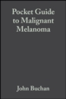 Pocket Guide to Malignant Melanoma - eBook