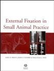 External Fixation in Small Animal Practice - eBook