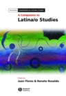 A Companion to Latina/o Studies - eBook