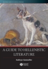 A Guide to Hellenistic Literature - eBook