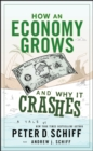 How an Economy Grows and Why It Crashes - eBook