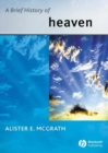 A Brief History of Heaven - eBook