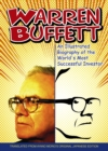 Warren Buffett : An Illustrated Biography of the World's Most Successful Investor - Book