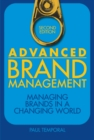 Advanced Brand Management : Managing Brands in a Changing World - Book