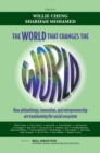 The World that Changes the World : How Philanthropy, Innovation, and Entrepreneurship are Transforming the Social Ecosystem - eBook