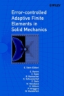 Error-controlled Adaptive Finite Elements in Solid Mechanics - eBook