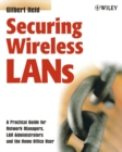 Securing Wireless LANs - eBook