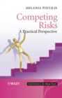 Competing Risks : A Practical Perspective - eBook