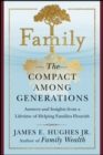Family : The Compact Among Generations - eBook