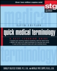 Quick Medical Terminology : A Self-Teaching Guide - Book