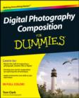 Digital Photography Composition For Dummies - eBook