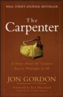 The Carpenter : A Story About the Greatest Success Strategies of All - Book
