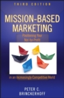 Mission-Based Marketing : Positioning Your Not-for-Profit in an Increasingly Competitive World - eBook