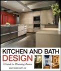 Kitchen and Bath Design : A Guide to Planning Basics - eBook