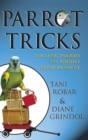 Parrot Tricks : Teaching Parrots with Positive Reinforcement - eBook