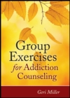 Group Exercises for Addiction Counseling - Book