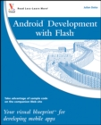 Android Development with Flash : Your visual blueprint for developing mobile apps - Book