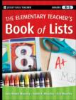 The Elementary Teacher's Book of Lists - eBook