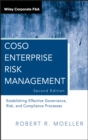 COSO Enterprise Risk Management : Establishing Effective Governance, Risk, and Compliance Processes - Book