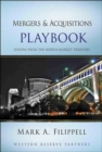 Mergers and Acquisitions Playbook : Lessons from the Middle-Market Trenches - eBook