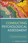 Conducting Psychological Assessment : A Guide for Practitioners - eBook