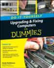 Upgrading and Fixing Computers Do-it-Yourself For Dummies - eBook