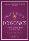 The Little Book of Economics : How the Economy Works in the Real World - eBook