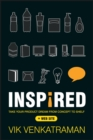 Inspired! : Take Your Product Dream from Concept to Shelf - eBook