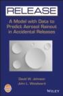 RELEASE : A Model with Data to Predict Aerosol Rainout in Accidental Releases - eBook