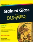 Stained Glass For Dummies - eBook