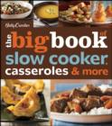 Betty Crocker The Big Book of Slow Cooker, Casseroles & More - eBook