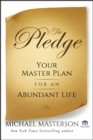 The Pledge : Your Master Plan for an Abundant Life - eBook