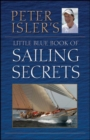 Peter Isler's Little Blue Book of Sailing Secrets - eBook