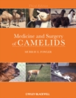 Medicine and Surgery of Camelids - eBook