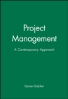 Project Management : A Contemporary Approach - Book