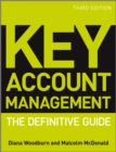 Key Account Management : The Definitive Guide - Book