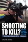 Shooting to Kill? : Policing, Firearms and Armed Response - eBook